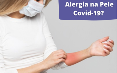 Alergia na Pele Covid-19?